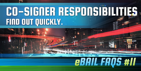 Bail Bond Co-Signer Responsibilities