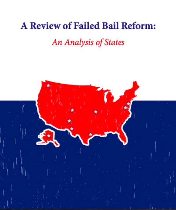 A Review of Failed Bail Reform: An Analysis of States